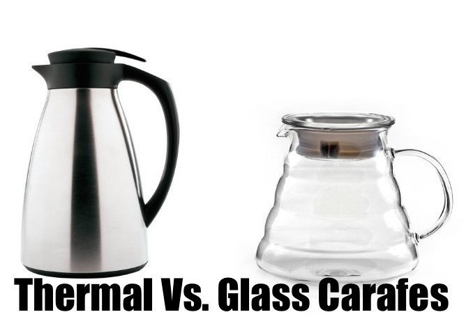 thermal vs glass carafe