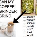 What Else Can A Coffee Grinder Grind?