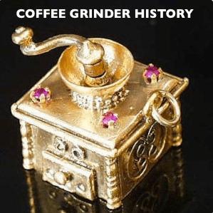 coffee grinder history