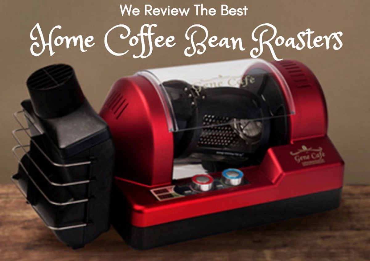 review best home coffee bean roasters
