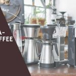 Best BPA-Free Coffee Maker Round Up 2018 Reviews