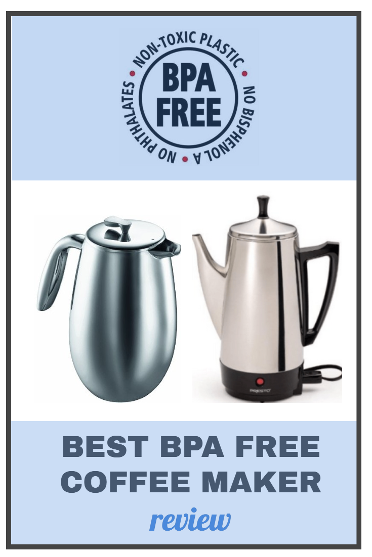 Best BPA-Free Coffee Maker Round Up 2020 Reviews