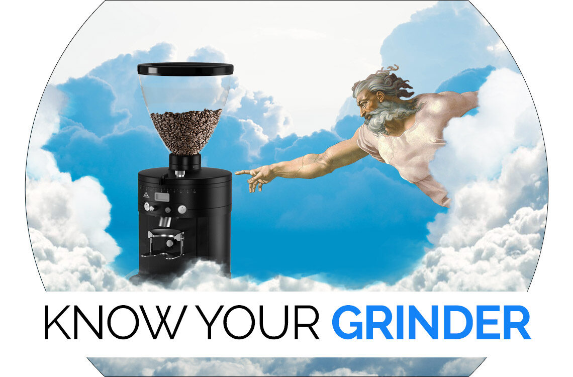 Know Your Grinder